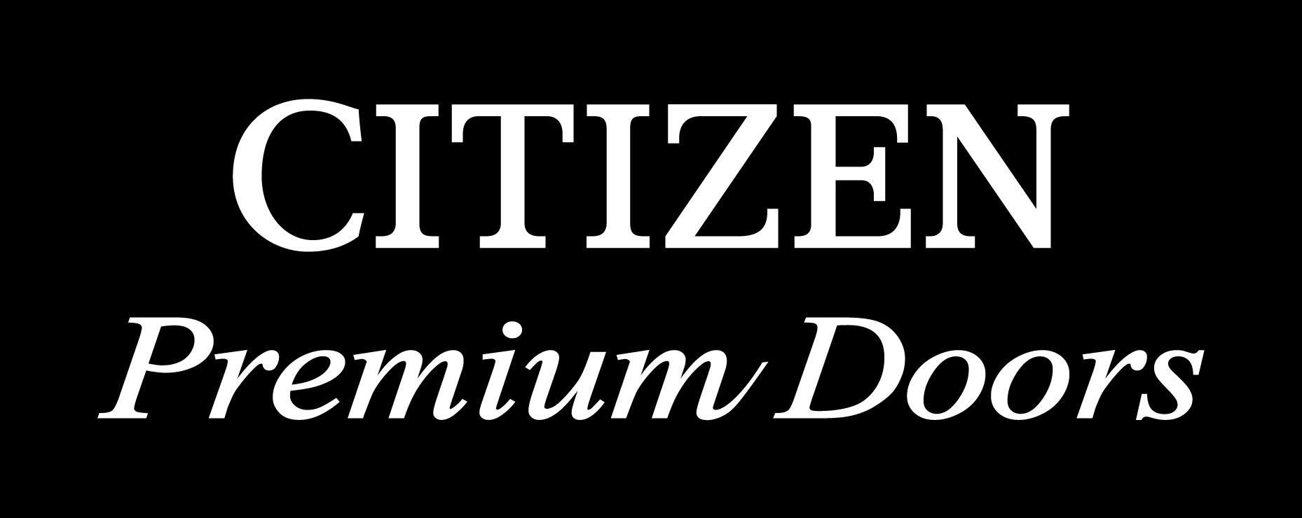 【CITIZEN Premium Doors】